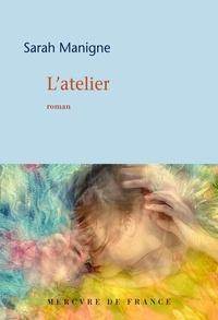 Sarah Manigne - L'atelier.