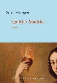 Sarah Manigne - Quitter Madrid.