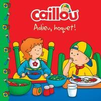Sarah Margaret Johanson et Eric Sévigny - Caillou  : Adieu, hoquet !.
