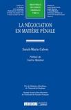 Sarah-Marie Cabon - La négociation en matière pénale.