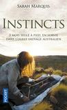 Sarah Marquis - Instincts.
