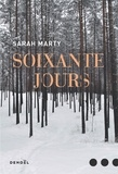 Sarah Marty - Soixante jours.