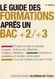 Sarah Masson - Le guide des formations après un bac +2/+3.