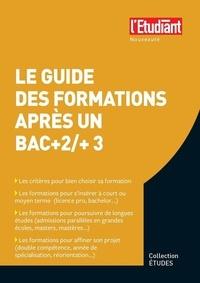 Sarah Masson - Le guide des formations après un bac+2 ou bac+3.