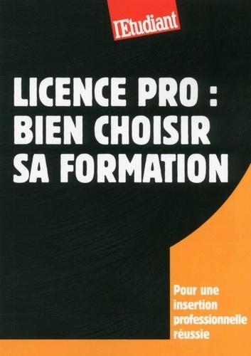 SERIE ETUDES  Licence pro : Bien choisir sa formation