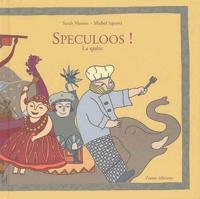 Sarah Masson et Michel Squarci - Speculoos ! - La quête.