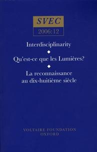 Sarah Maza et Jean Salem - Interdisciplinarity - Qu'est-ce que les Lumières ? - La reconnaissance au XVIIIe siècle.