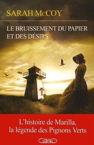 Le bruissement du papier et des désirs