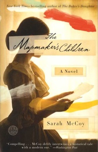 Sarah McCoy - The Mapmaker's Children.