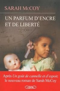 Sarah McCoy - Un parfum d'encre et de la liberté.