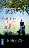 Sarah McCoy - Un parfum d'encre et de liberté.
