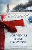 Sarah Mitchell - Souvenirs d'une promesse.