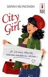 Sarah Mlynowski - City Girl.