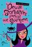 Sarah Mlynowski - Deux sorcières pour un garçon.