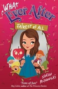 Sarah Mlynowski - Fairest of All - Book 1.