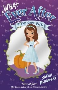 Sarah Mlynowski - If the Shoe Fits - Book 2.