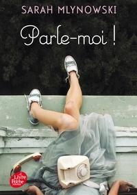 Sarah Mlynowski - Parle-moi !.