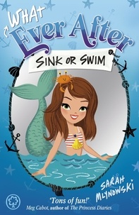 Sarah Mlynowski - Sink or Swim - Book 3.