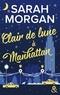 Sarah Morgan - From New York with Love Tome 3 : Clair de lune à Manhattan.