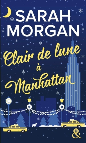 From New York with Love Tome 3 Clair de lune à Manhattan