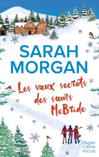 Les voeux secrets des soeurs McBride. le cadeau idéal pour un Noël romantique sous la neige d'Ecosse !