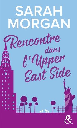 """Rencontre dans l'Upper East Side. Découvrez """"Mariage sous les flocons"""", la nouvelle romance de Noël de Sarah Morgan"""