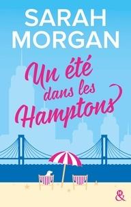 Sarah Morgan - Un été dans les Hamptons.