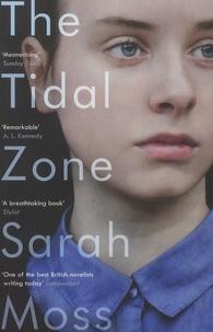 Sarah Moss - The Tidal Zone.