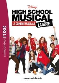 Sarah Nathan - High School Musical - Le roman de la série.