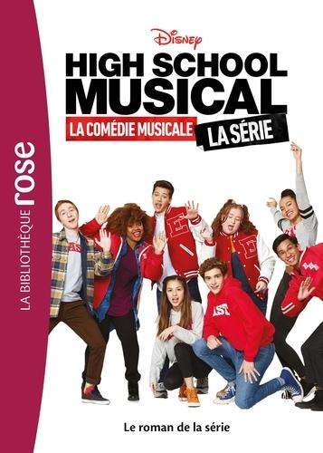 High School Musical. Le roman de la série
