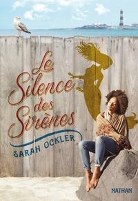 Sarah Ockler - Le silence des sirènes.