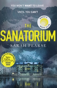 Sarah Pearse - The Sanatorium.