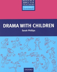 Sarah Phillips - Drama with children.
