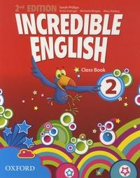 Sarah Phillips et Kirstie Grainger - Incredible English - Class Book.
