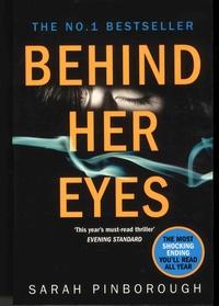Sarah Pinborough - Behind Her Eyes.