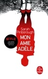 Sarah Pinborough - Mon amie Adèle.
