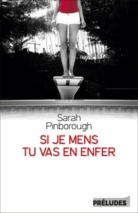 Sarah Pinborough - Si je mens, tu vas en enfer.