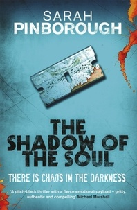 Sarah Pinborough - The Shadow of the Soul - The Dog-Faced Gods Book Two.