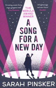 Sarah Pinsker - A Song For A New Day.