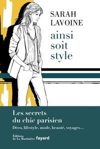 Sarah Poniatowski-Lavoine - Ainsi soit style.