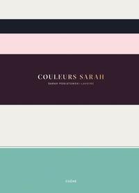 Sarah Poniatowski-Lavoine - Couleurs Sarah.