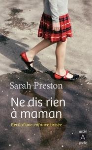 Sarah Preston - Ne dis rien à maman.