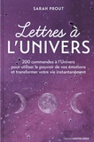Sarah Prout - Lettres à l'univers.