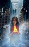 Sarah Raughley - The Effigies Tome 1 : Les flammes du destin.