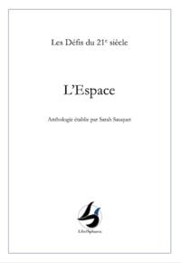 Sarah Sauquet - L'espace.