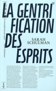 Sarah Schulman - La gentrification des esprits - Témoin d'un imaginaire perdu.