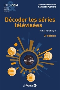 Sarah Sepulchre - Decoder les séries télévisées.
