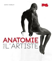 Sarah Simblet et John Davis - Anatomie pour l'artiste.