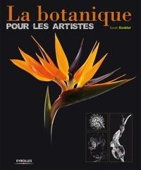 Sarah Simblet - La botanique pour les artistes.