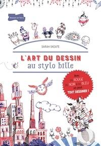 Sarah Skeate - L'art du dessin au stylo bille.